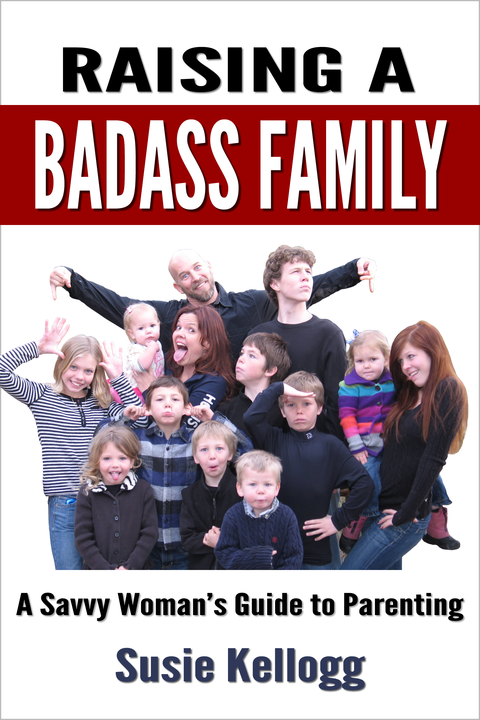 Raising a Badass Family