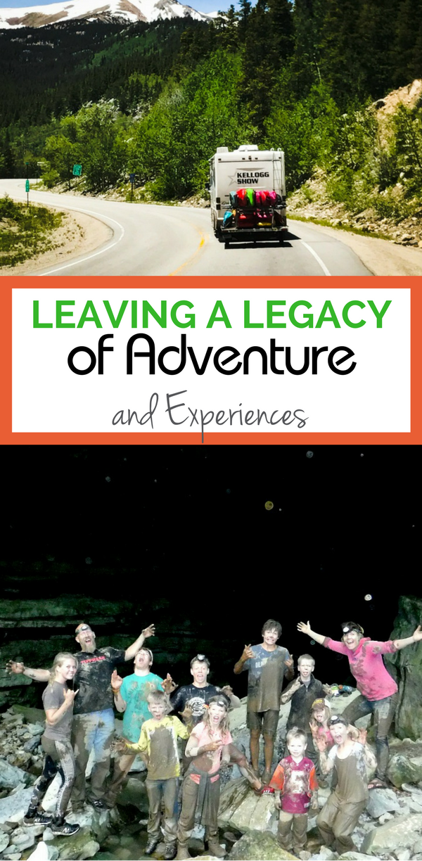 Leaving a Legacy of Adventure Through Experiences